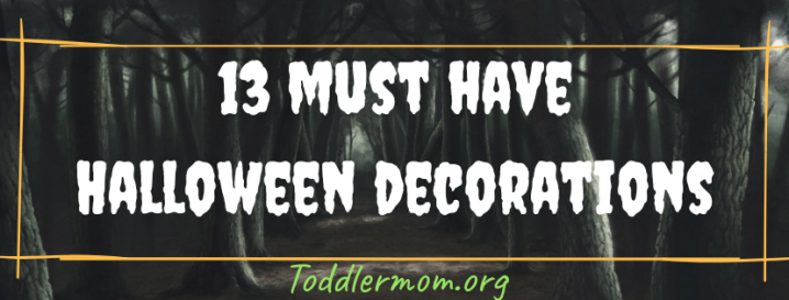 Halloween Decor must haves