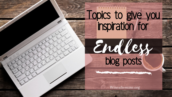 Topics to give you inspiration for blog posts
