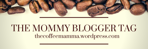 The mommy blogger tag
